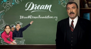 "Tom Selleck on ""I Have A Dream"" Foundation"