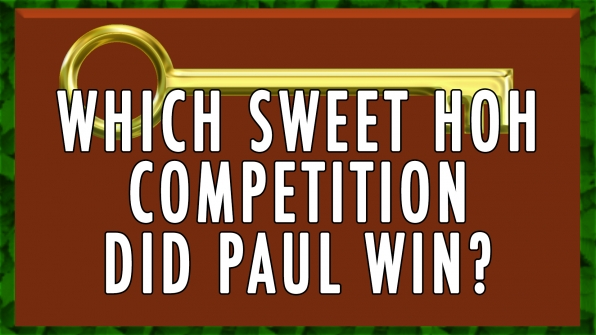 Which sweet HOH Competition did Paul win?