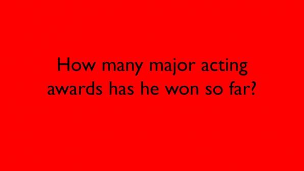 How many major acting awards has he won so far?