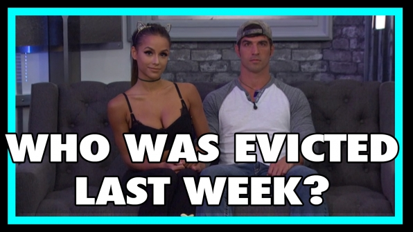 Who was evicted last week?