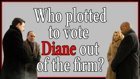 Who plotted to vote Diane out of the firm?