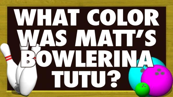 What color was Matt's Bowlerina tutu?
