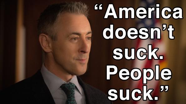 """America doesn't suck. People suck."""