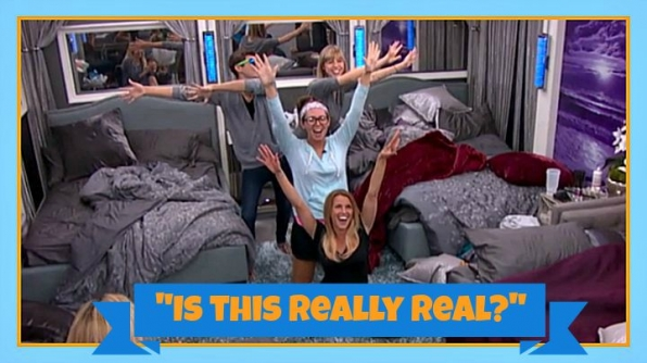 "Finish the line: ""I'm in the Big Brother house. I can't believe that this is real..."" Answer: ""Is this really"