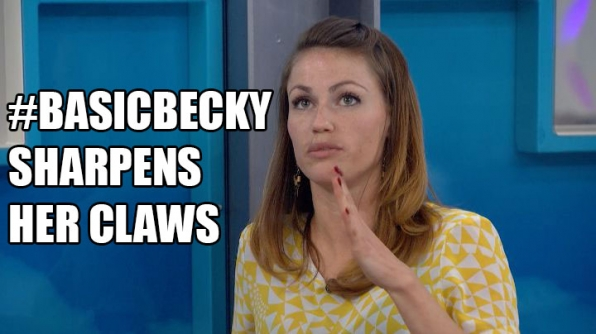 Becky gets devious.