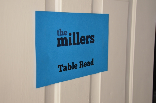 Table read signage- The Millers- Thursdays 8:30/7:30c