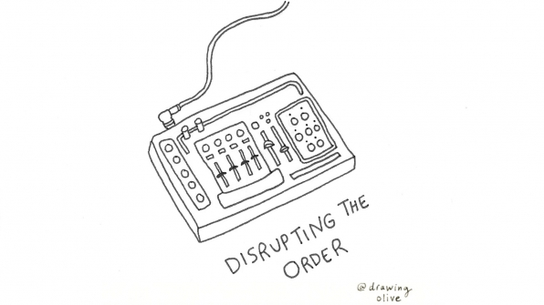 Disrupting The Order