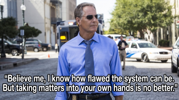 """Believe me, I know how flawed the system can be. But taking matters into your own hands is no better."""