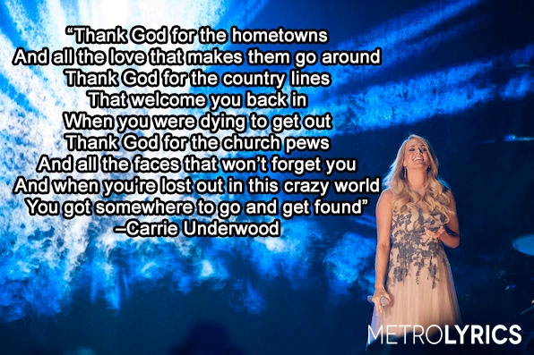 "1. Carrie Underwood, ""Thank God For Hometowns"""