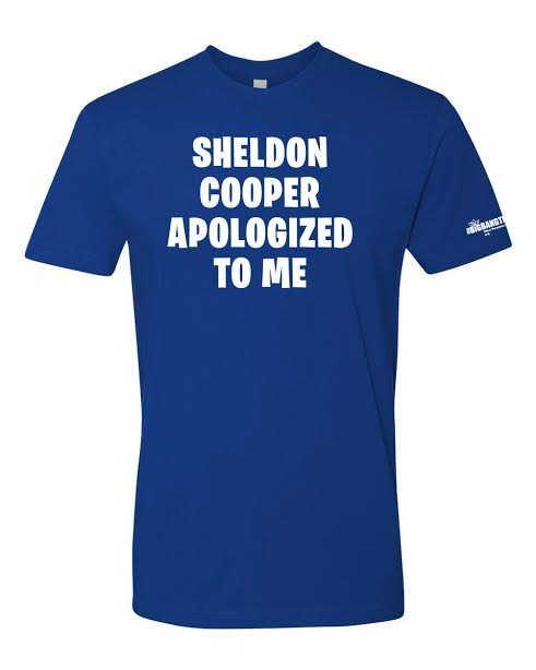Sheldon Apologized Tee (Front)