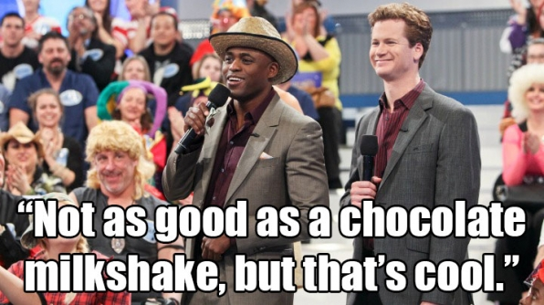 """""""Not as good as a chocolate milkshake, but that's cool."""""""