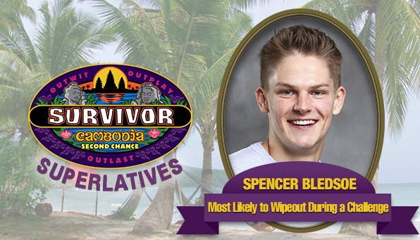 Spencer Bledsoe - Most Likely to Wipeout During a Challenge