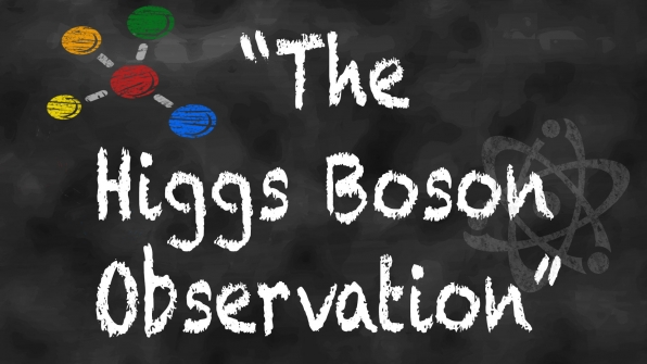 "Episode title or actual scientific theory: ""The Higgs Boson Observation"""