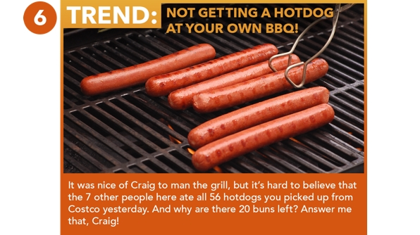 Not Getting A Hotdog At Your Own BBQ!