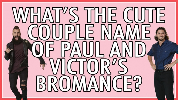 What's the cute couple name of Paul and Victor's bromance?