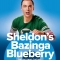 Sheldon's Bazinga Blueberry
