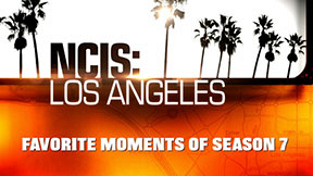 NCIS: Los Angeles Fave Moments