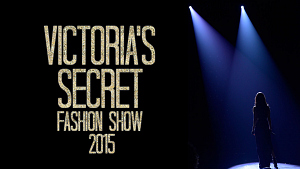 Everything You Need To Know Before The 2015 VS Fashion Show