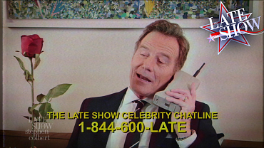 Late Show's Celebrity Chat Line: 1-844-600-LATE